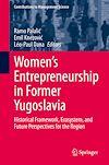 Télécharger le livre :  Women's Entrepreneurship in Former Yugoslavia