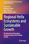 Télécharger le livre :  Regional Helix Ecosystems and Sustainable Growth
