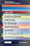 Télécharger le livre :  Building Better Interfaces for Remote Autonomous Systems