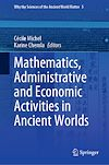 Télécharger le livre :  Mathematics, Administrative and Economic Activities in Ancient Worlds