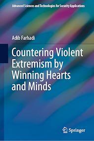 Téléchargez le livre :  Countering Violent Extremism by Winning Hearts and Minds