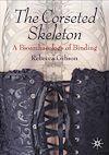 Télécharger le livre :  The Corseted Skeleton