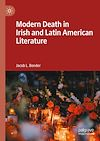 Télécharger le livre :  Modern Death in Irish and Latin American Literature