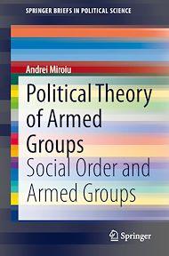 Téléchargez le livre :  Political Theory of Armed Groups