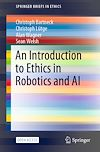 Télécharger le livre :  An Introduction to Ethics in Robotics and AI