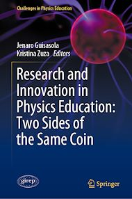 Téléchargez le livre :  Research and Innovation in Physics Education: Two Sides of the Same Coin