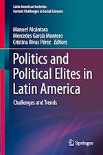 Téléchargez le livre :  Politics and Political Elites in Latin America