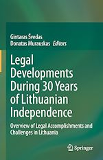 Téléchargez le livre :  Legal Developments During 30 Years of Lithuanian Independence