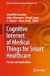 Télécharger le livre :  Cognitive Internet of Medical Things for Smart Healthcare