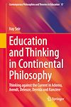 Télécharger le livre :  Education and Thinking in Continental Philosophy