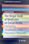 Télécharger le livre :  The Illegal Trade of Medicines on Social Media