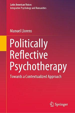 Téléchargez le livre :  Politically Reflective Psychotherapy