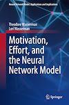 Télécharger le livre :  Motivation, Effort, and the Neural Network Model