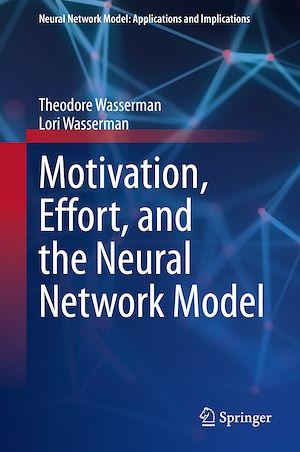 Téléchargez le livre :  Motivation, Effort, and the Neural Network Model