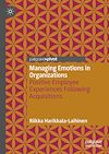 Télécharger le livre :  Managing Emotions in Organizations