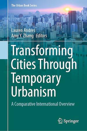 Téléchargez le livre :  Transforming Cities Through Temporary Urbanism
