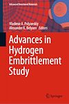 Advances in Hydrogen Embrittlement Study