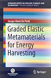Graded Elastic Metamaterials for Energy Harvesting