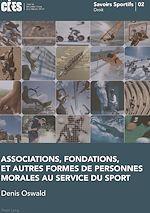 Download this eBook Associations, fondations, et autres formes de personnes morales au service du sport
