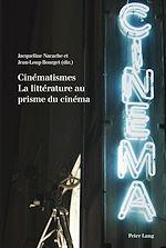 Download this eBook Cinématismes- La littérature au prisme du cinéma