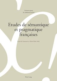 Téléchargez le livre :  Etudes de sémantique et pragmatique françaises