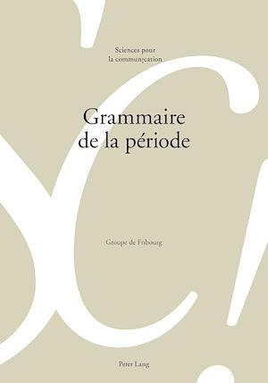 Téléchargez le livre :  Grammaire de la période