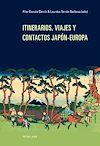 Télécharger le livre :  Itinerarios, viajes y contactos Japón-Europa