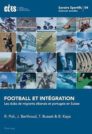 Téléchargez le livre :  Football et Intégration