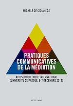 Download this eBook Pratiques communicatives de la médiation