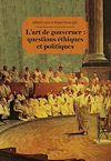 Télécharger le livre :  L'art de gouverner : questions éthiques et politiques