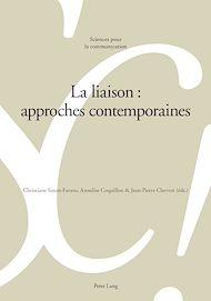 Téléchargez le livre :  La liaison : approches contemporaines