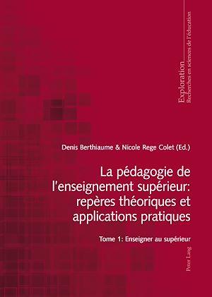 Téléchargez le livre :  La pédagogie de l'enseignement supérieur : repères théoriques et applications pratiques