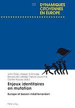 Téléchargez le livre :  Enjeux identitaires en mutation