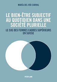 Téléchargez le livre :  Le bien-être subjectif au quotidien dans une société plurielle