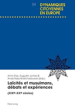 Téléchargez le livre :  Laïcités et musulmans, débats et expériences