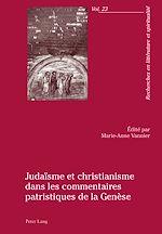 Téléchargez le livre :  Judaïsme et christianisme dans les commentaires patristiques de la Genèse