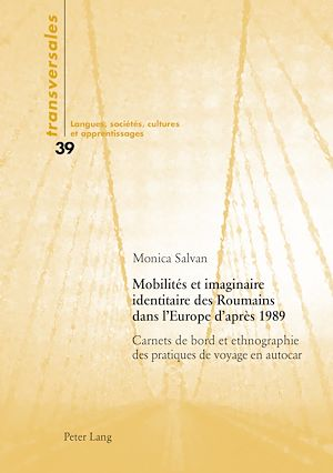 Téléchargez le livre :  Mobilités et imaginaire identitaire des Roumains dans l'Europe d'après 1989