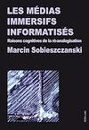 Télécharger le livre :  Les médias immersifs informatisés