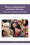 Télécharger le livre :  Women, Cosmopolitanism and Islamic Education