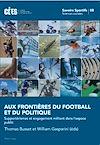 Télécharger le livre :  Aux frontières du football et du politique