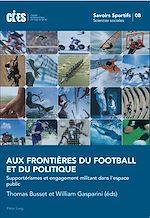 Download this eBook Aux frontières du football et du politique