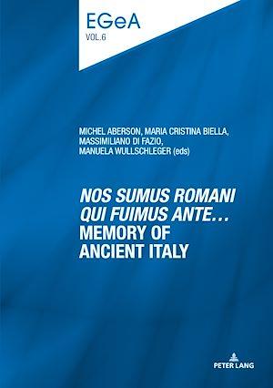 Téléchargez le livre :  «Nos sumus Romani qui fuimus ante…» Memory of ancient Italy