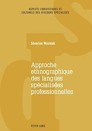 Téléchargez le livre :  Approche ethnographique des langues spécialisées professionnelles