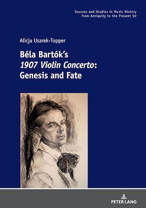 Téléchargez le livre :  Béla Bartók's 1907 Violin Concerto
