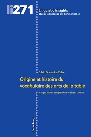 Téléchargez le livre :  Origine et histoire du vocabulaire des arts de la table