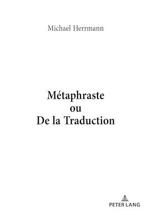 Téléchargez le livre :  Métaphraste ou De la traduction