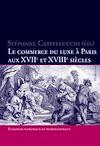 Télécharger le livre :  Le commerce du luxe à Paris aux XVII e  et XVIII e  siècles
