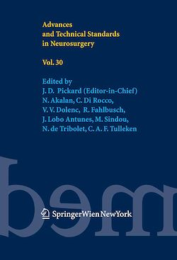 Advances and Technical Standards in Neurosurgery Vol. 30