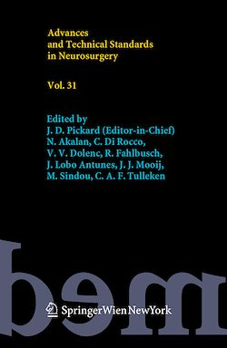 Advances and Technical Standards in Neurosurgery, Vol. 31