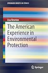 Download this eBook The American Experience in Environmental Protection